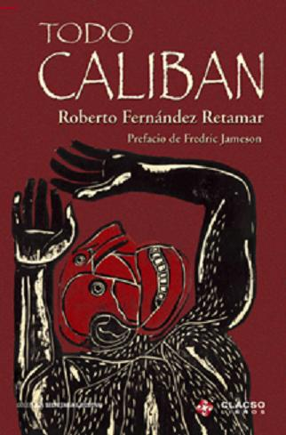 caliban and other essays roberto fernandez retamar