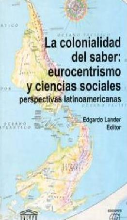 La colonialidad del saber