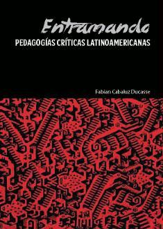 entramando-pedagogias-criticas-latinoamericanas
