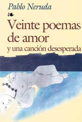 veinte-poemas-de-amor-pablo-neruda
