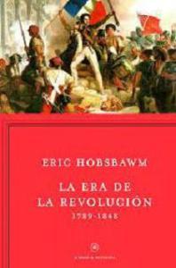 la-era-de-la-revolucion-eric-hobsbawm
